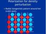 polarization for density perturbation