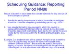 scheduling guidance reporting period nn88