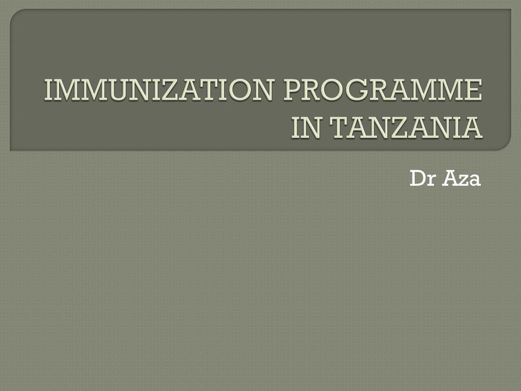 immunization programme in tanzania l.