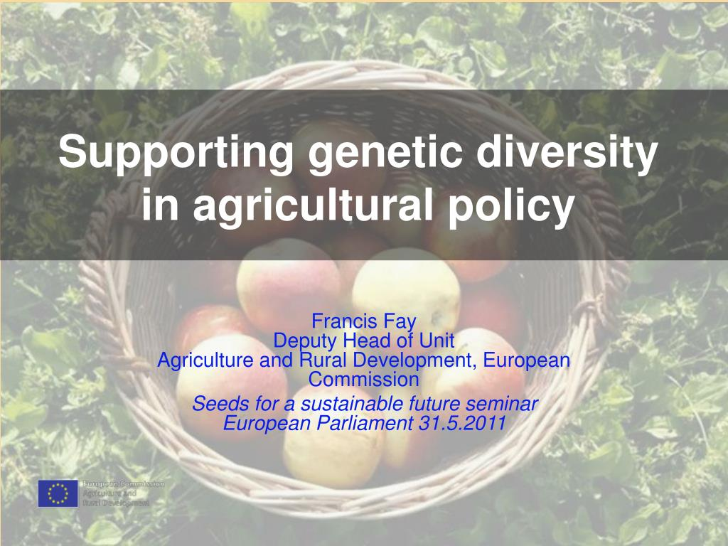 supporting genetic diversity in agricultural policy l.