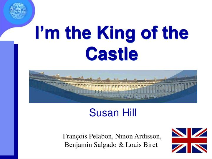 i m the king of the castle n.