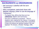 sacraments vs ordinances