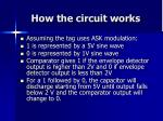 how the circuit works
