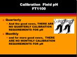 calibration field ph ft1100