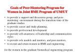 goals of peer mentoring program for women in joint bme program of um ut