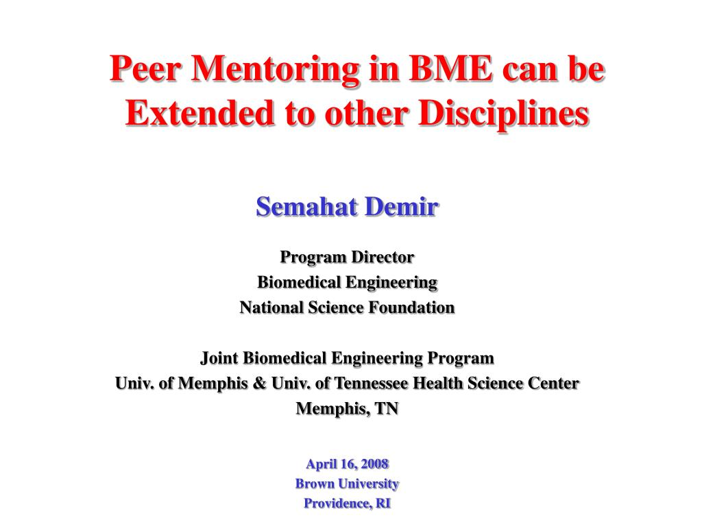peer mentoring in bme can be extended to other disciplines l.