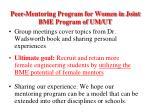 peer mentoring program for women in joint bme program of um ut
