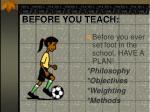 before you teach