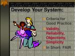 develop your system