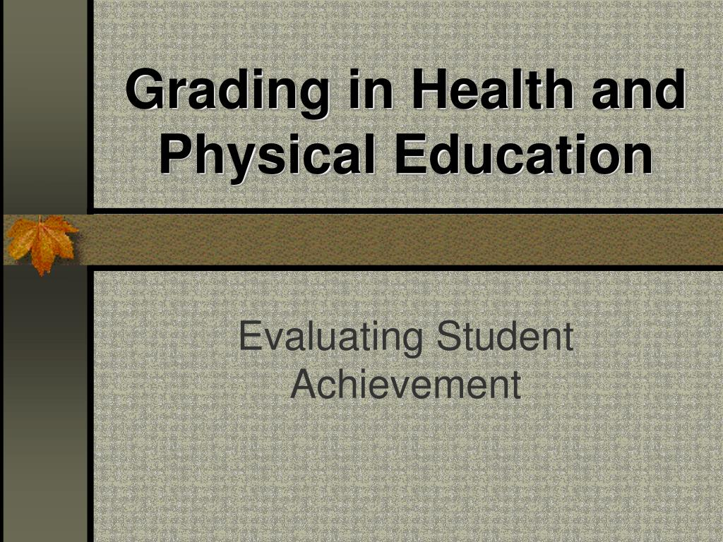 grading in health and physical education l.