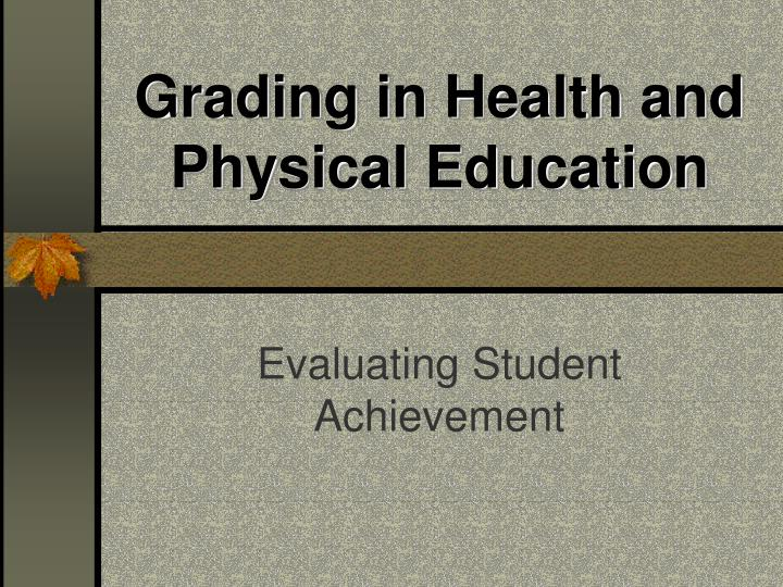 grading in health and physical education n.