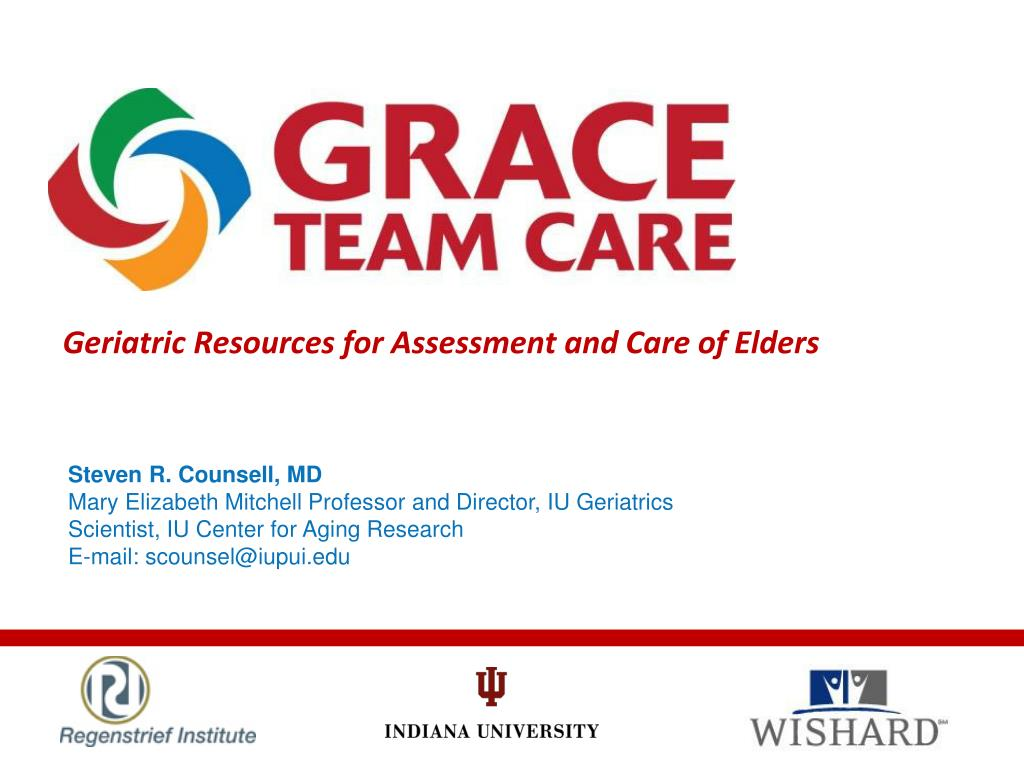 geriatric resources for assessment and care of elders l.