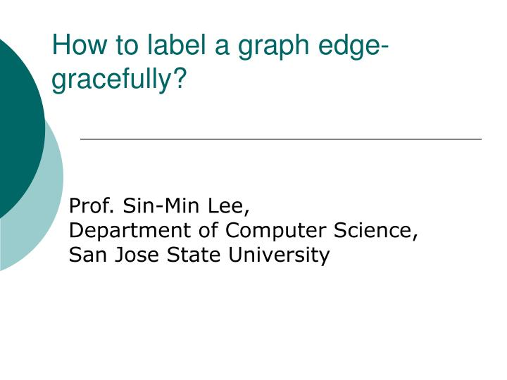 how to label a graph edge gracefully n.