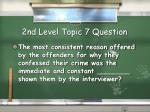 2nd level topic 7 question