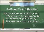 3rd level topic 5 question