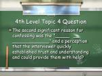 4th level topic 4 question