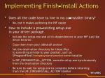 implementing finish install actions21
