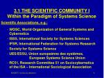 3 1 the scientific community i within the paradigm of systems science