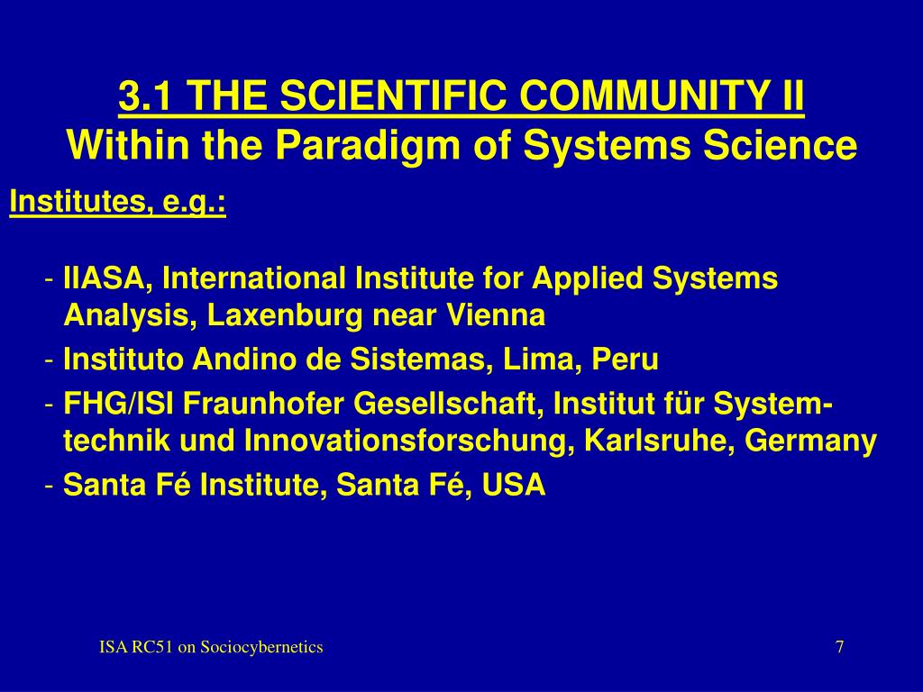 3.1 THE SCIENTIFIC COMMUNITY II