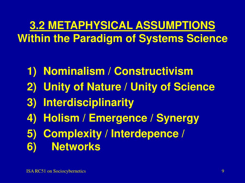 3.2 METAPHYSICAL ASSUMPTIONS