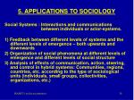 5 applications to sociology