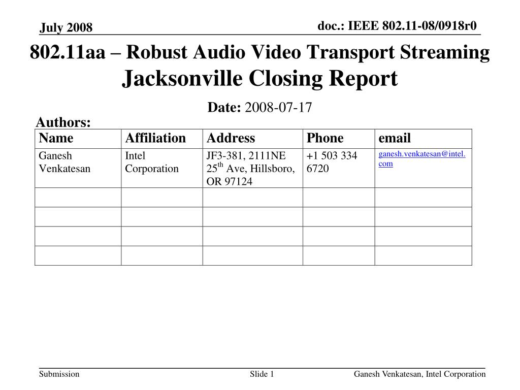 802 11aa robust audio video transport streaming jacksonville closing report l.