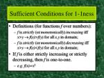 sufficient conditions for 1 1ness