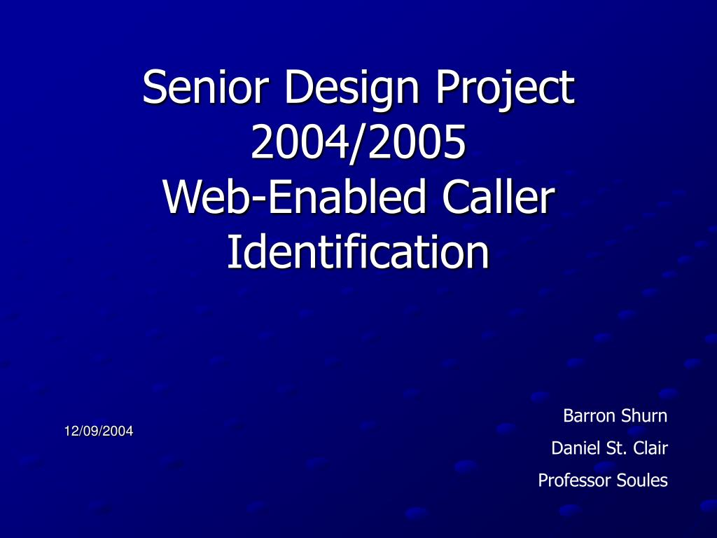 senior design project 2004 2005 web enabled caller identification l.