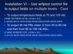 installation vi use wrfpost control file to output fields on multiple levels cont