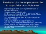 installation vi use wrfpost control file to output fields on multiple levels