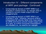introduction iv different components of wrf post package continued