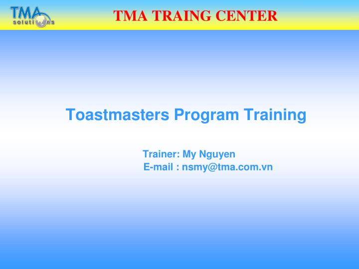 tma traing center n.