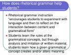 how does rhetorical grammar help students