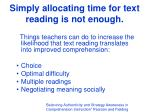 simply allocating time for text reading is not enough