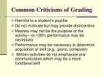 common criticisms of grading