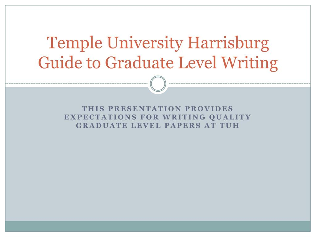 temple university harrisburg guide to graduate level writing l.