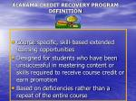 alabama credit recovery program definition