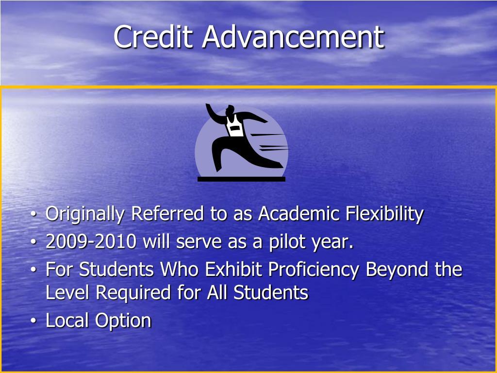 Credit Advancement