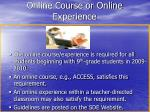 online course or online experience