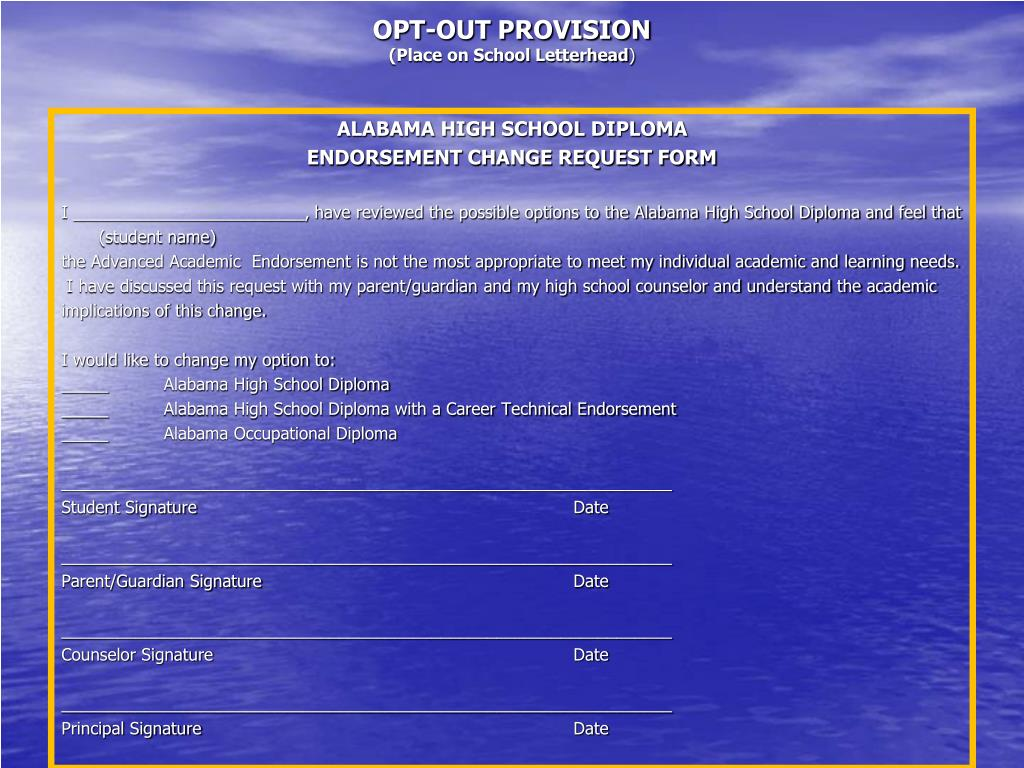 OPT-OUT PROVISION