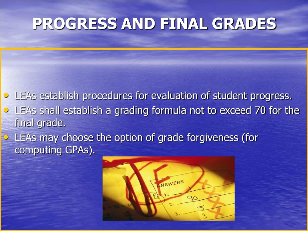 PROGRESS AND FINAL GRADES