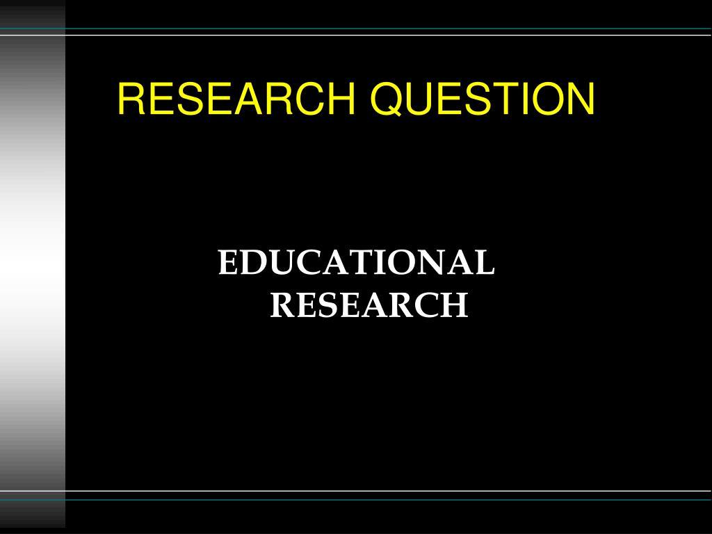 research question l.