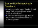 sample nonresearchable questions