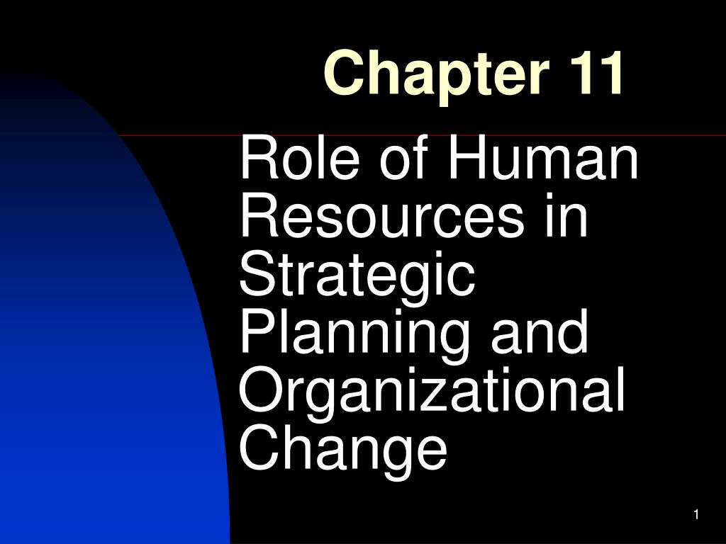 role of human resources in strategic planning and organizational change l.