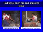 traditional open fire and improved stove