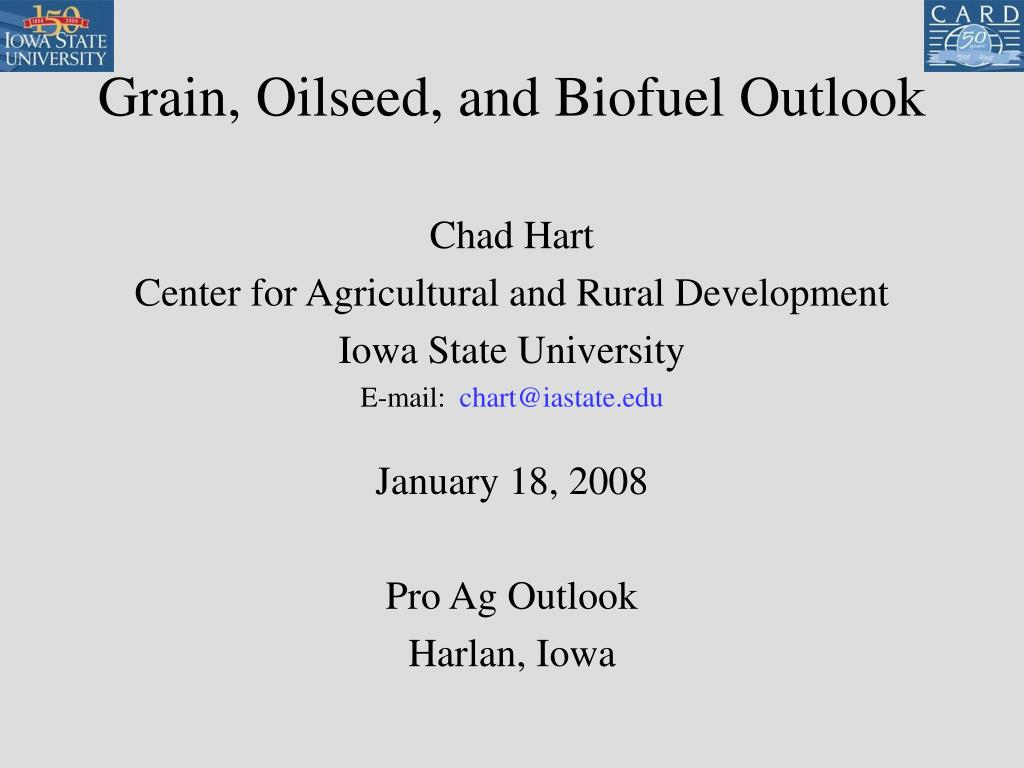 grain oilseed and biofuel outlook l.