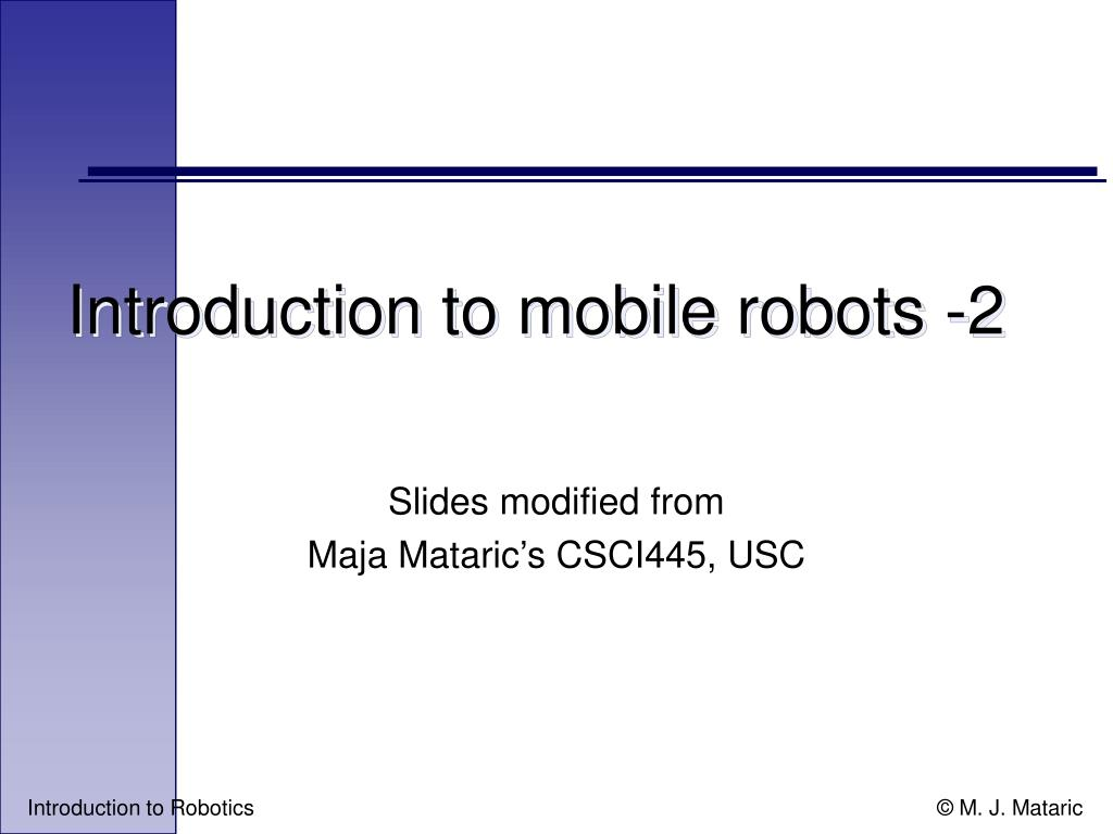 introduction to mobile robots 2 l.
