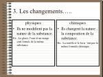 3 les changements