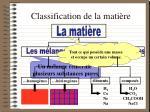 classification de la mati re
