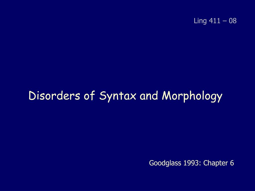 disorders of syntax and morphology l.